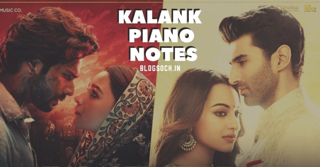 Kalank Piano Notes