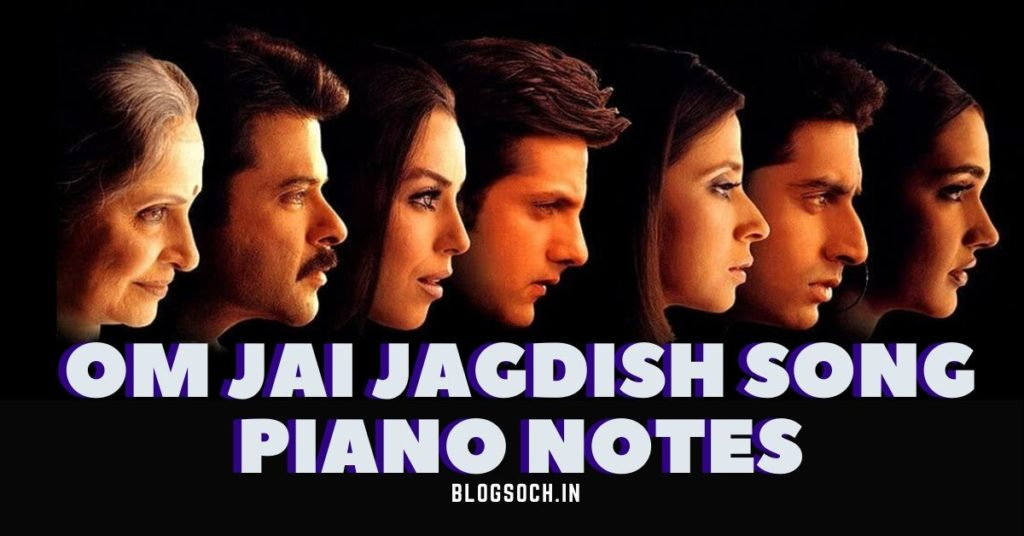 Om Jai Jagdish Song Piano Notes