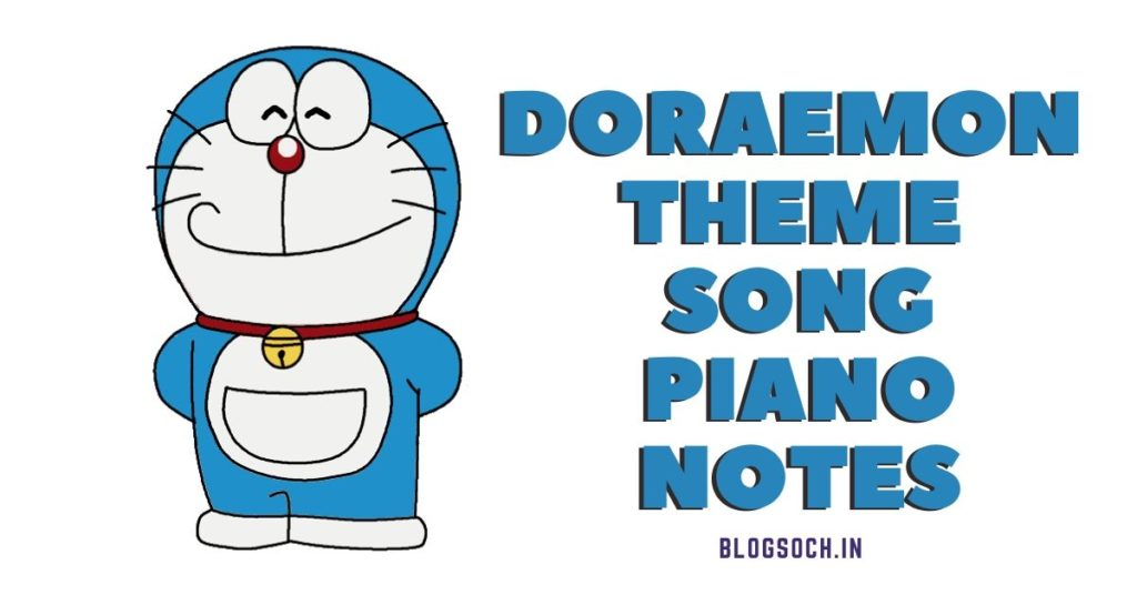 Doraemon Theme Song in Hindi Piano Notes